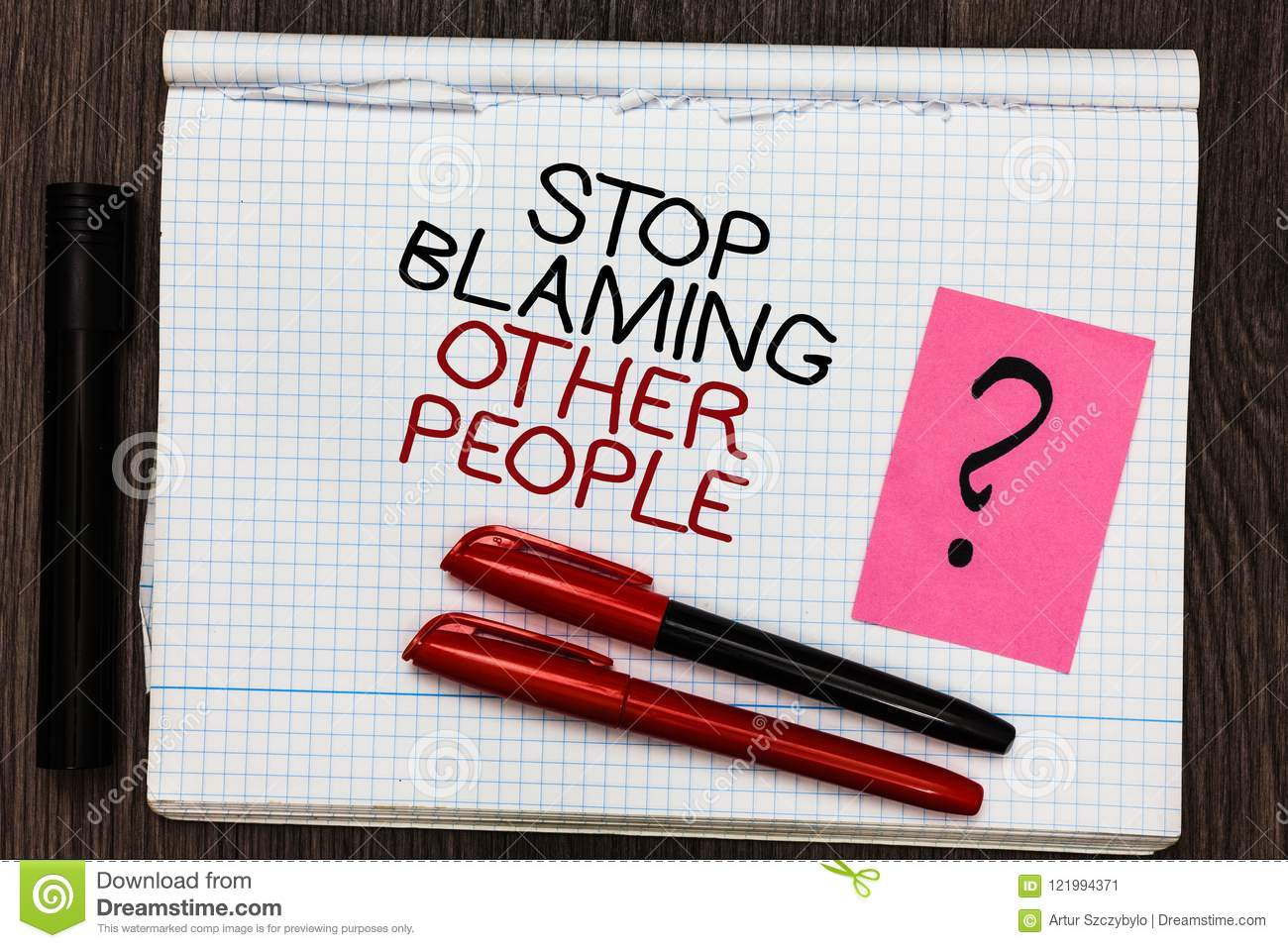 Word Writing Text Stop Blaming Other People. Business Concept For Do Not Make Excuses Assume Your Faults Guilt Color Pen On Writte Stock Image ...