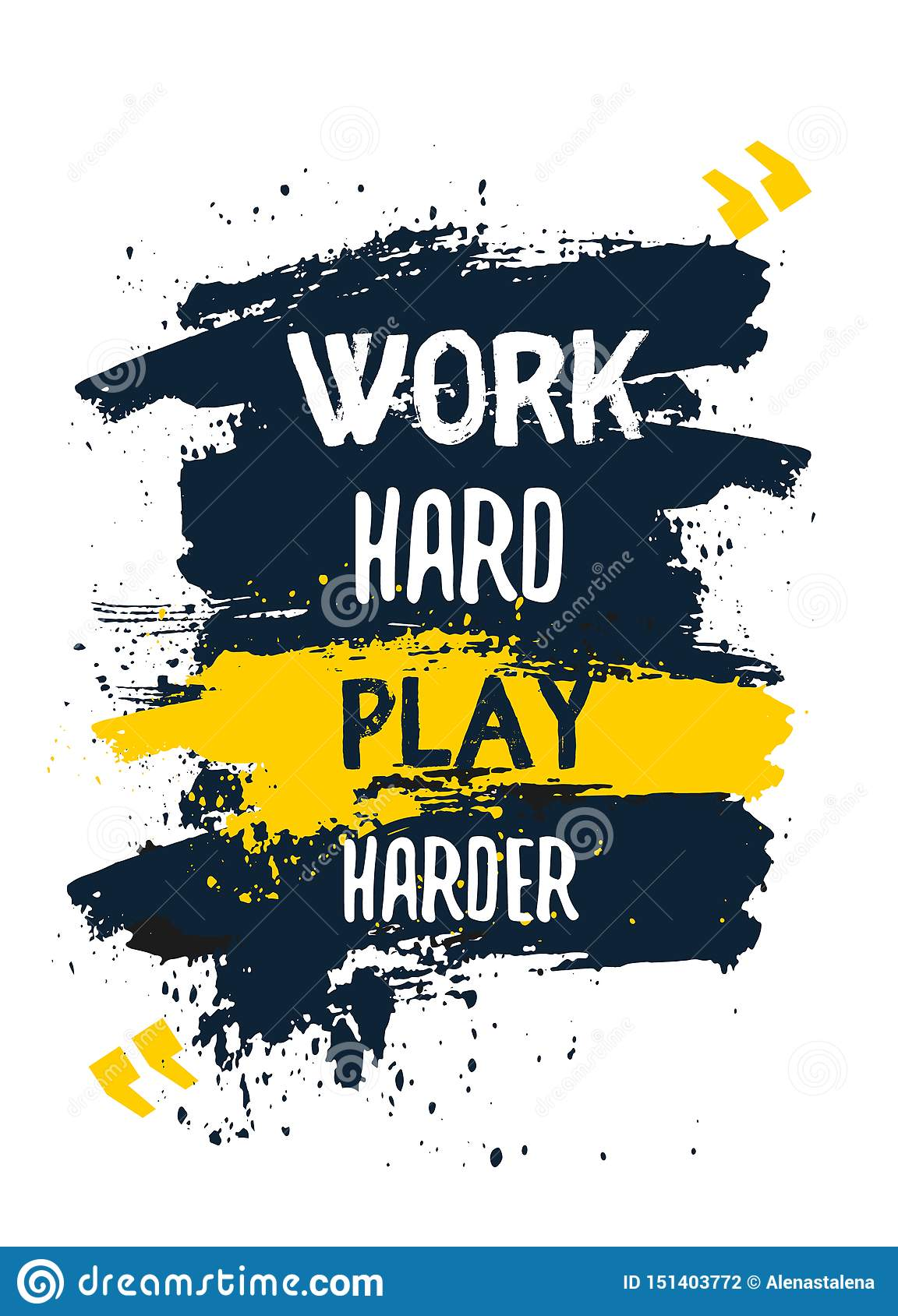 https www dreamstime com work hard play harder poster quote typography motivation concept dark background image151403772
