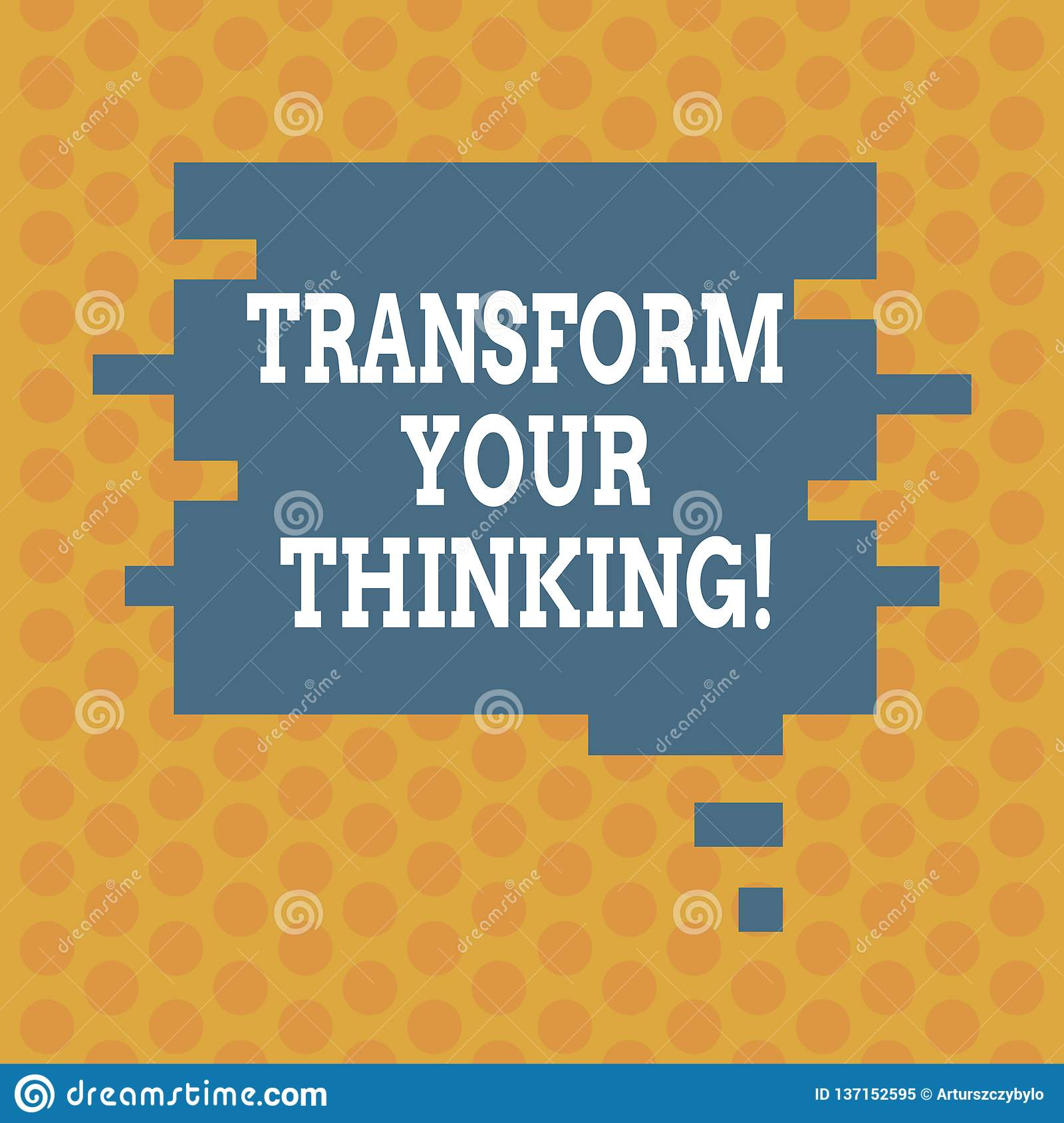 Writing Note Showing Transform Your Thinking Business