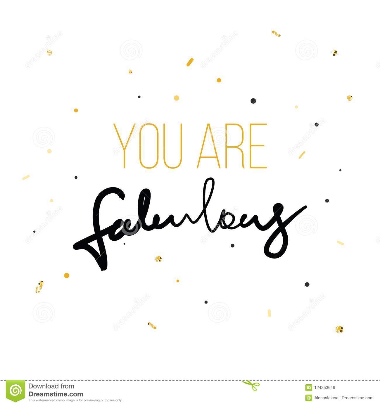You Are Fabulous Fashion Print For Tshirt With Hand