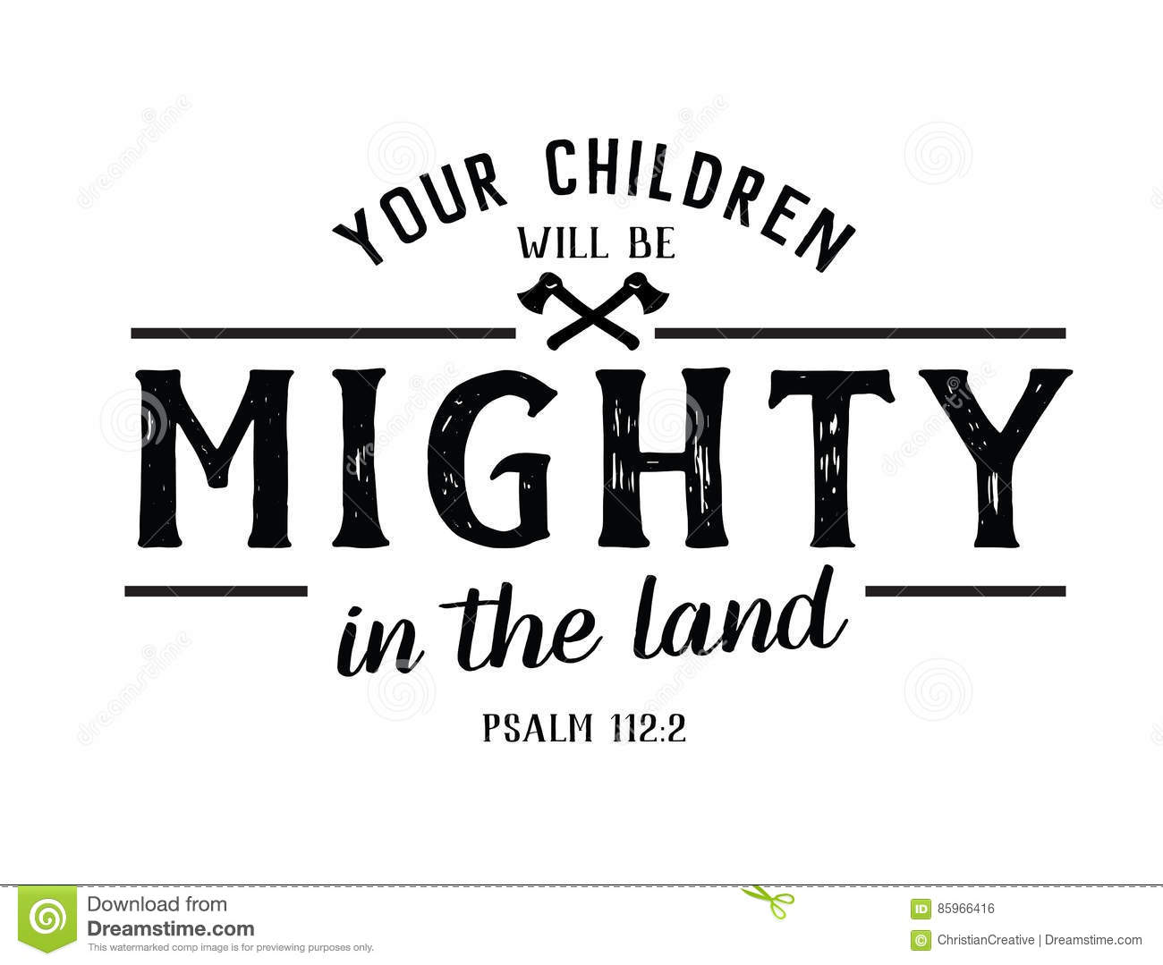 Your Children Will Be Mighty In The Land Stock