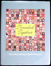 Image result for threaded together the pink ribbon quilt project