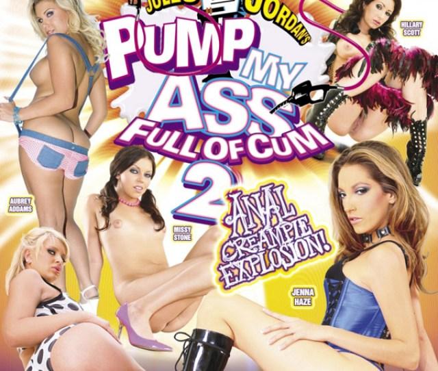 Pump My Ass Full Of Cum 2 Porn Videos Jules Jordans Official Pornstar Site