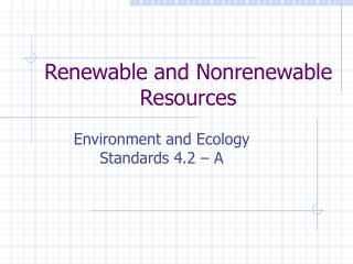 PPT - Renewable. Nonrenewable or Inexhaustible PowerPoint Presentation - ID:501128