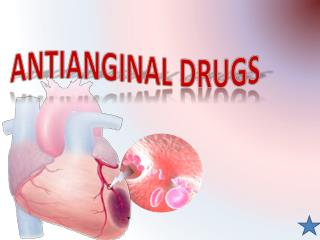 PPT - antianginal drugs PowerPoint Presentation - ID:153751