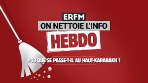 ONLI Hebdo #53 – Que se passe-t-il dans le Haut-Karabakh ?