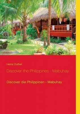 Discover the Philippines - Mabuhay [GER] by Heinz Duthel