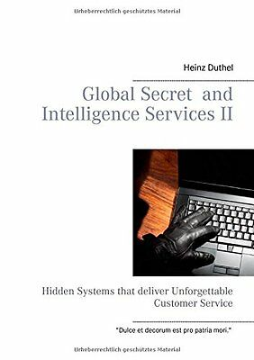Global Secret and Intelligence Services II Heinz Duthel Books on Demand Anglais