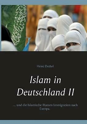 NEW Islam in Deutschland II by Heinz Duthel Paperback Book (German) Free Shippin