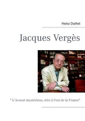 NEW Jacques Verges by Heinz Duthel Paperback Book (French) Free Shipping
