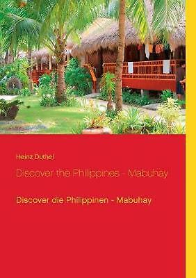 NEW Discover the Philippines - Mabuhay by Heinz Duthel Paperback Book (German) F