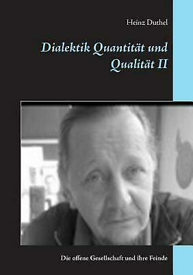 NEW Dialektik Quantitat Und Qualitat Ii by Heinz Duthel Paperback Book (German)