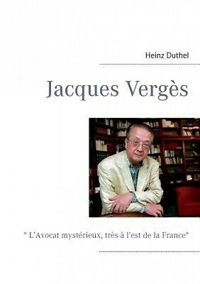 Jacques Verges [FRE] by Heinz Duthel