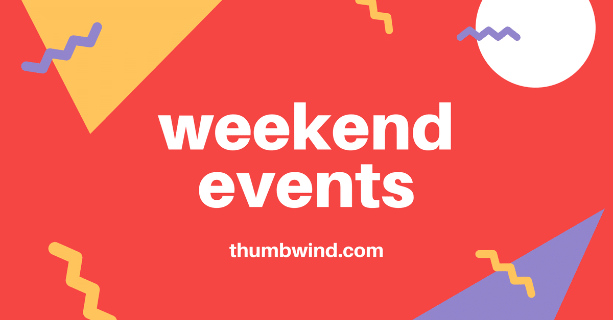 weekend events thumbwind.com
