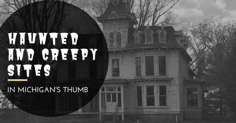 Haunted Michigan Thumb Sites