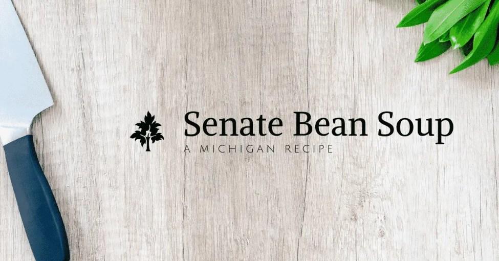 Senate Bean Soup - Always on the Menu