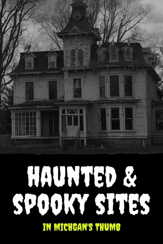 Haunted Sites in Michigan's Thumb
