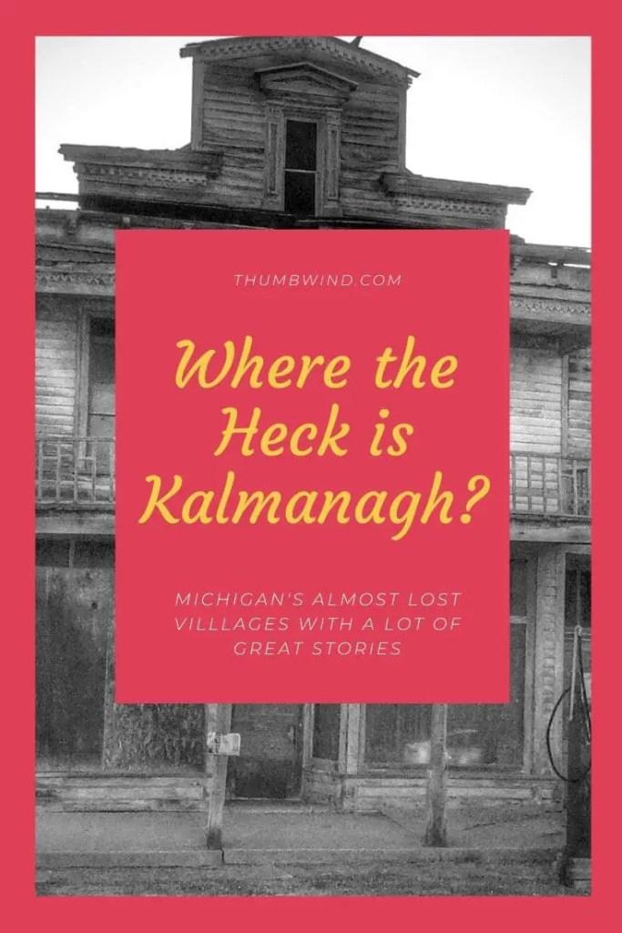 Kalmanagha - Michigan's Small Towns