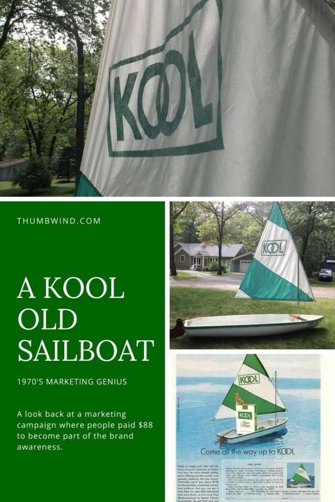 Kool Cigarette Sailboat | A look back at a genius marketing campaign where folks paid $88 to become part of their brand awareness. #marketing #cigarette #sailing #branding