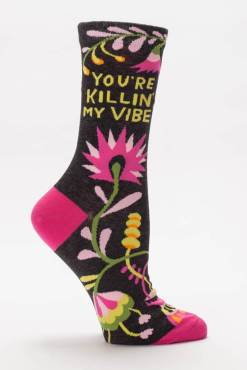 Blue Q - You're Killin' My Vibe Socks