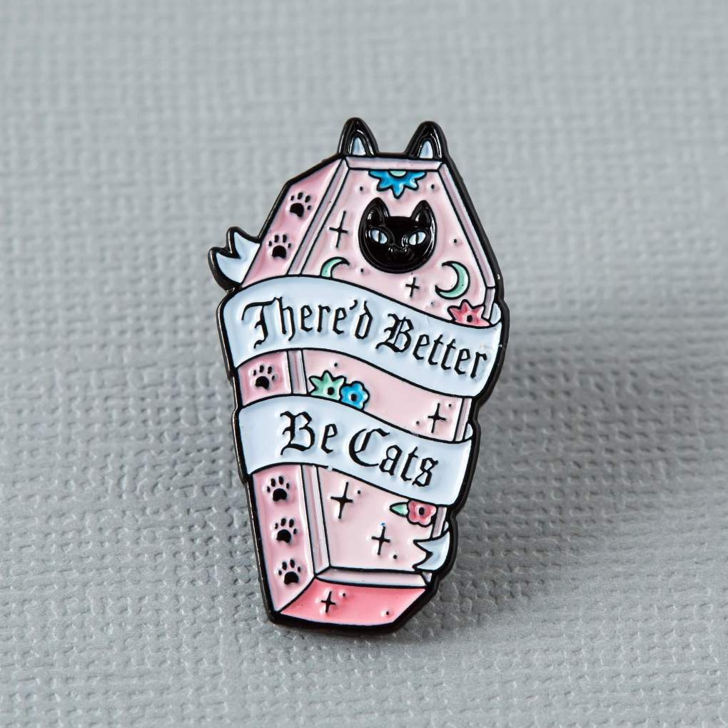 Punky Pins - There'd Better Be Cats Enamel Pin