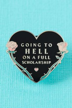 Punky Pins - Going to Hell on a Full Scholarship Enamel Pin