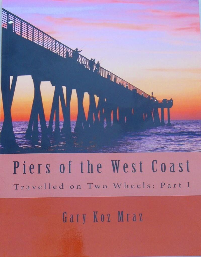 Book: Piers of the West Coast by Gary Koz Mraz