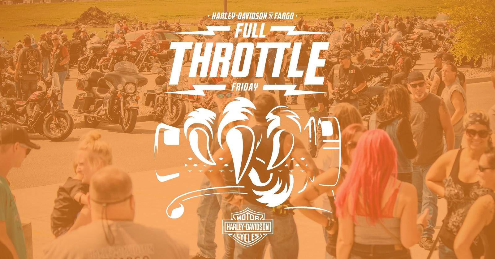 Harley Davidson of Fargo Full Throttle Friday