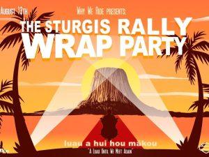 Sturgis Rally Wrap Party