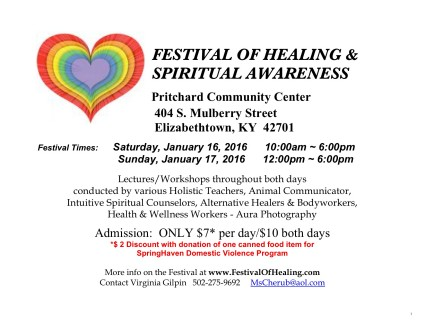Come in out of the cold next weekend, Jan. 16-17 for a warm welcome at the Healing Festival.