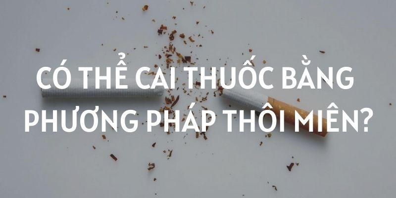 CAI THUOC THOI MIEN THUOC LA XANH