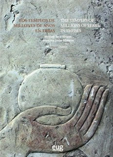 LIBRO_The Temples of Millions of Years in Thebes, Eds. M. Seco Álvarez y A. Jódar Miñarro