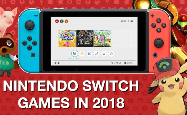 Nintendo Switch Exclusive Games For 2018 Thyblackman