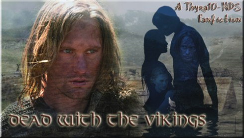 Dead with the Vikings - a Thyra10 Fanfiction