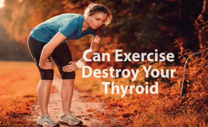 3-Ways-Exercise-Can-Destroy-Your-Thyroid