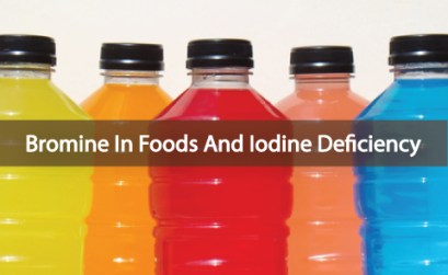 Bromine-In-Foods-A-Contributor-To-Iodine-Deficiency