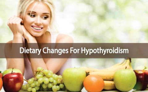Dietary-Changes-And-Foods-To-Eat-With-Hypothyroidism