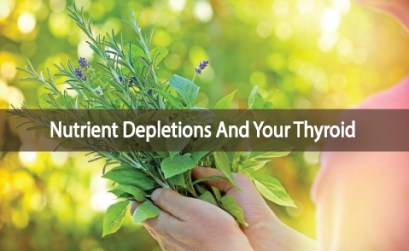 Are-Nutrient-Depletions-Common-With-Thyroid-Disease
