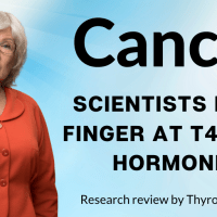 Cancer scientists point finger at T4 & RT3 hormones