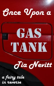 Once Upon a Gas Tank