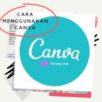 Cara Menggunakan Canva-Aplikasi Buat Poster di Android