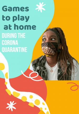 GAMES TO PLAY AT HOME DURING THE CORONAVIRUS QUARANTINE