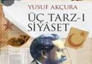 Yusuf Akçura – Üç Tarz-ı Siyaset