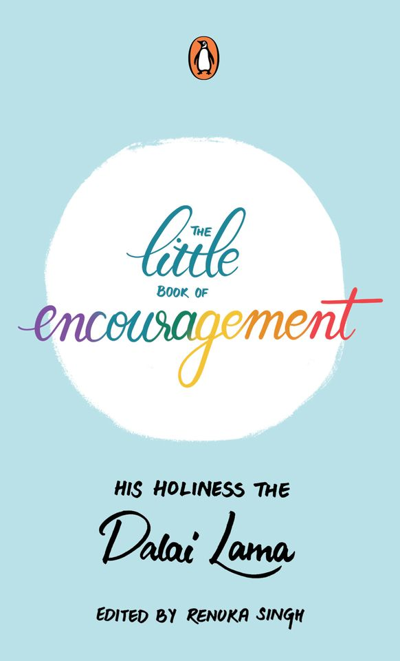 His Holiness the Dalai Lama's 'The Little Book of Encouragement' on coping with challenges of life and pandemic out now on release - Central ...