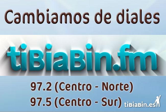 Tibiabin.fm cambia de diales