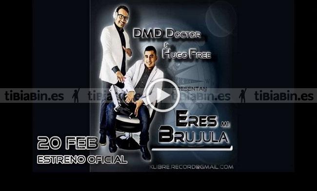 "Proximamente ""Mi brújula"" Hugo Free & DMD Doctor"