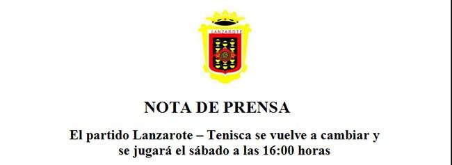 El Lanzarote – Tenisca se vuelve a cambiar y se jugará el sábado a las 16:00 horas