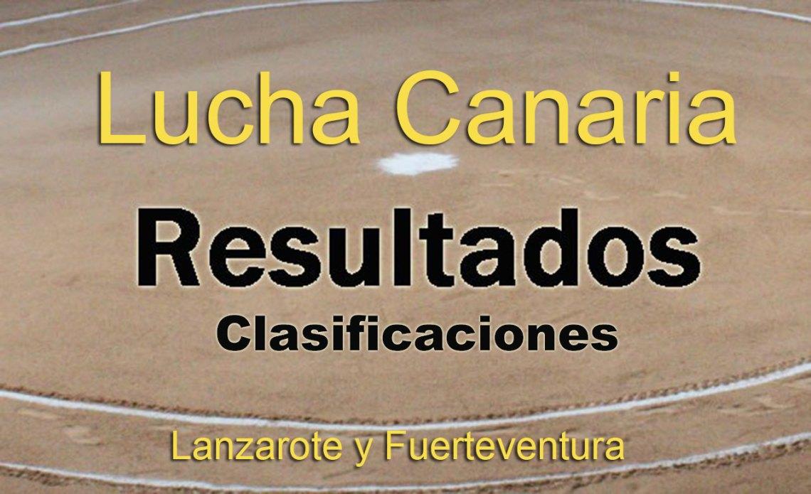 Resultados y clasificaciones de Lucha Canaria (Lanzarote y Fuerteventura)