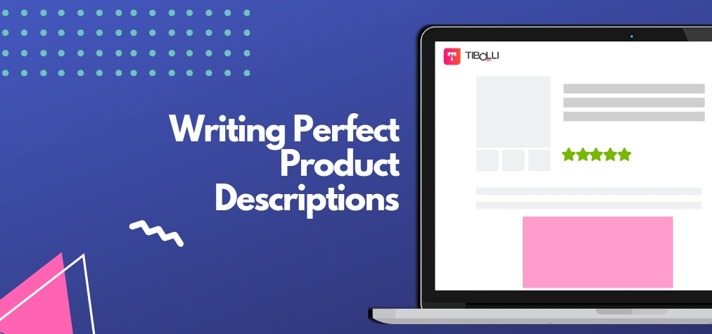 How to write product descriptions that sell great