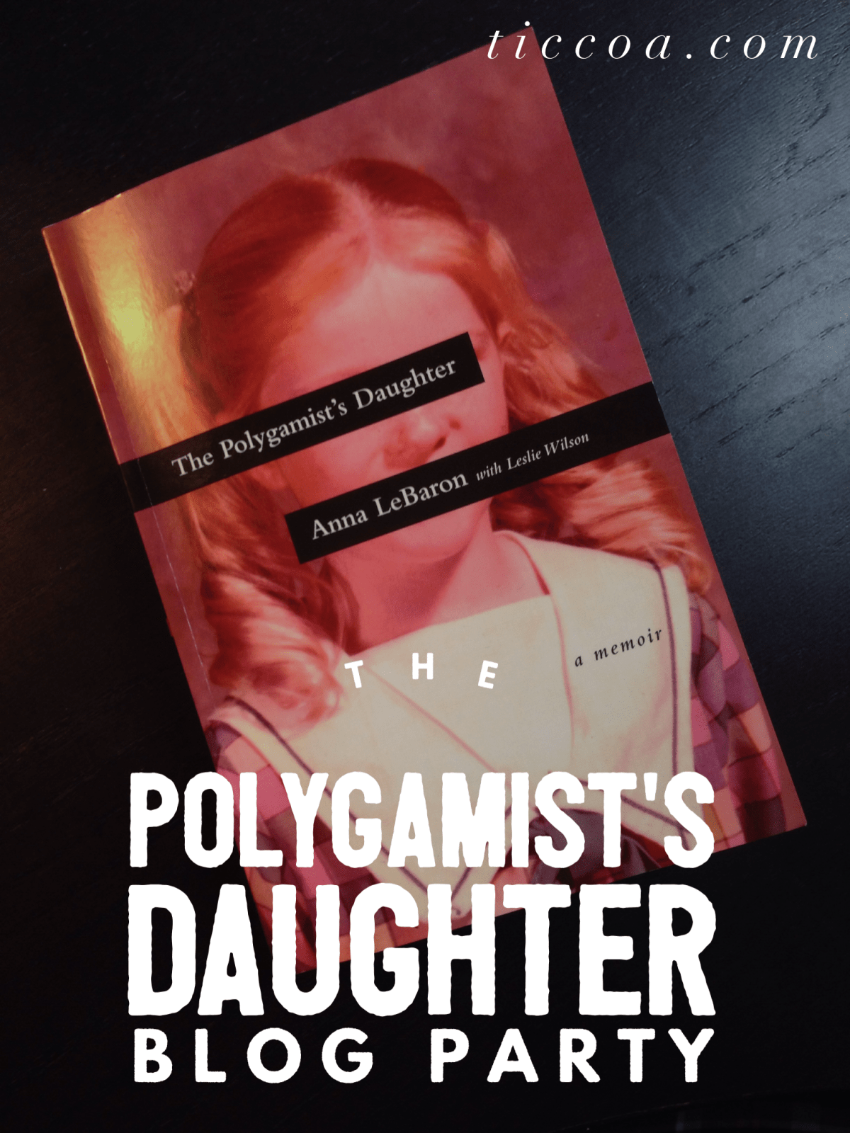 The Polygamist's Daughter Blog Party
